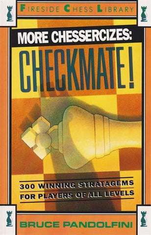 More Chessercizes: Checkmate! - Pandolfini - Book - Chess-House