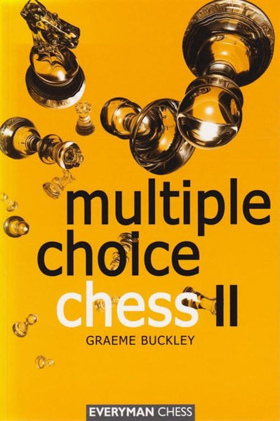 Multiple Choice Chess II - Buckley - Book - Chess-House
