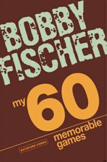 My 60 Memorable Games 2009 Edition - Fischer - Book - Chess-House