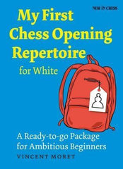 My First Chess Opening Repertoire for White - Moret - Book - Chess-House