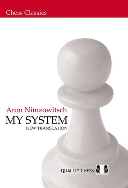 My System - Nimzowitsch - Book - Chess-House
