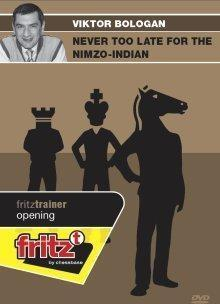 Never Too Late for the Nimzo-Indian - Bologan