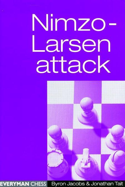 Nimzo-Larsen Attack - Jacobs / Tait - Book - Chess-House