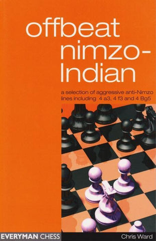Offbeat Nimzo-Indian - Ward - Book - Chess-House