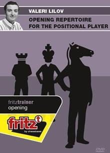 Opening Repertoire for the Positional Player - Lilov - Software DVD - Chess-House