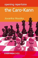 Opening Repertoire: The Caro-Kann - Houska - Book - Chess-House