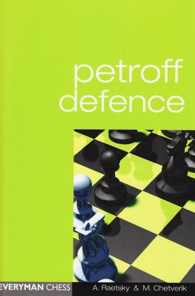 Petroff Defence - Raetsky - Book - Chess-House