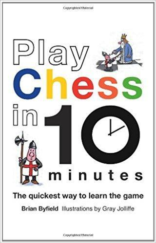 Play Chess in 10 Minutes - Byfield - Book - Chess-House