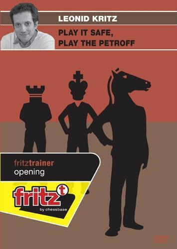 Play it Safe, Play the Petroff - Kritz - Software DVD - Chess-House