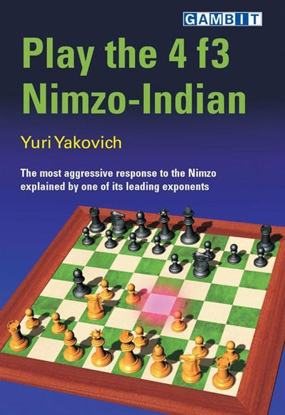 Play the 4 f3 Nimzo-Indian - Yakovich - Book - Chess-House