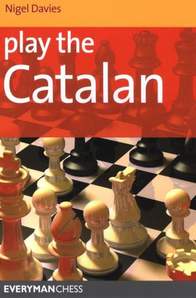 Play the Catalan - Davies - Book - Chess-House