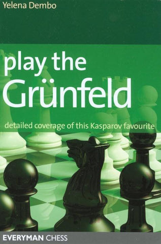 Play the Grunfeld - Dembo - Book - Chess-House