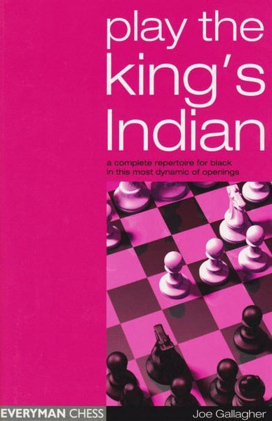 Play the King's Indian - Gallagher - Book - Chess-House