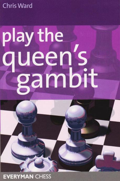 Play the Queen's Gambit - Ward - Book - Chess-House