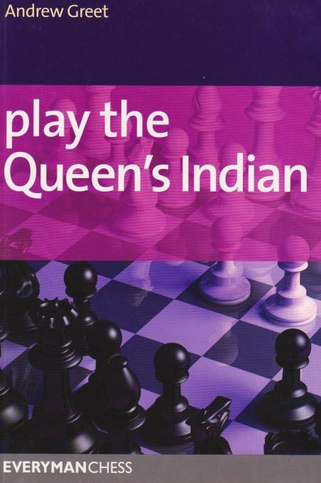 Play the Queen's Indian - Greet