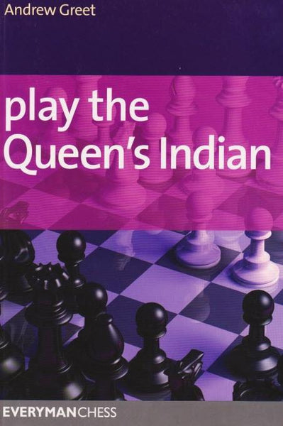 Play the Queen's Indian - Greet - Book - Chess-House