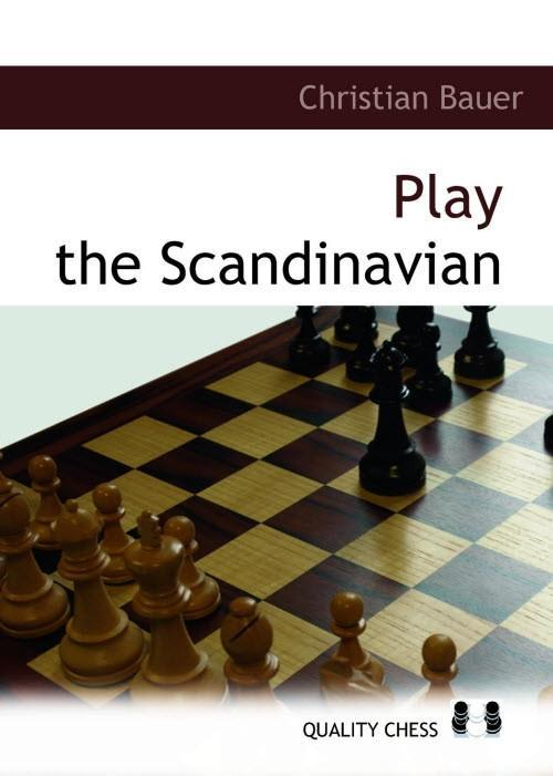 Play the Scandinavian - Bauer