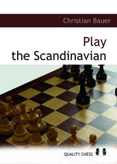 Play the Scandinavian - Bauer - Book - Chess-House