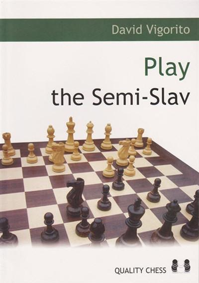 Play the Semi-Slav - Vigorito - Book - Chess-House