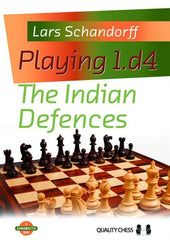Playing 1.d4: The Indian Defences - Schandorff - Book - Chess-House