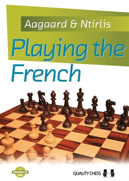 Playing the French - Aagaard / Ntirlis - Book - Chess-House