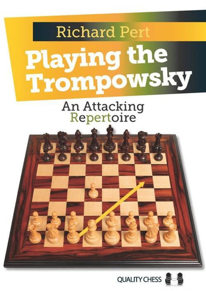 Playing the Trompowsky - Pert - Book - Chess-House