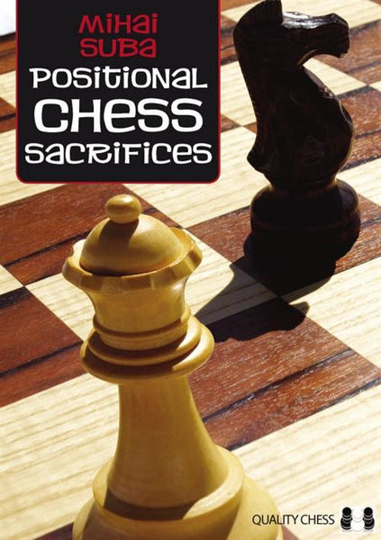 Positional Chess Sacrifices - Suba - Book - Chess-House