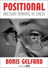 Positional Decision Making In Chess - Gelfand - Book - Chess-House
