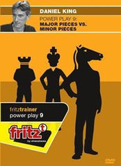 Powerplay 9 - Major Pieces vs. Minor Pieces - King - Software DVD - Chess-House