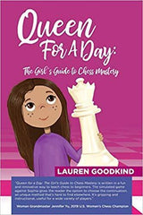 Queen for a Day: The Girl's Guide to Chess Mastery - Goodkind - Book - Chess-House