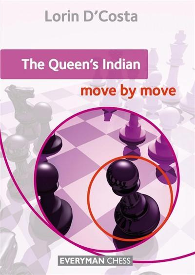 Queen's Indian: Move by Move - D'Costa - Book - Chess-House