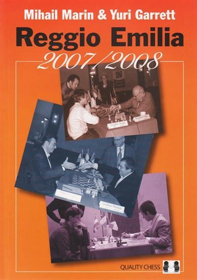 Reggio Emilia 2007/2008 - Marin / Garrett - Book - Chess-House