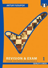 Revison & Exam 1: The Fundamentals - Yusupov - Book - Chess-House