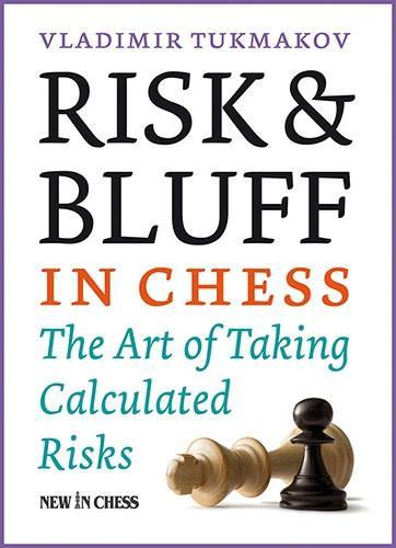 Risk & Bluff in Chess - Tukmakov - Book - Chess-House