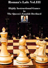Roman's Lab #111 Highly Instructional Games in The Queen's Gambit Declined - Software DVD - Chess-House