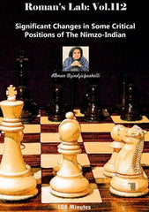 Roman's Lab #112 Significant Changes in Some Critical Positions of the Nimzo-Indian - Software DVD - Chess-House