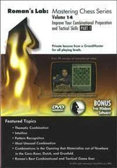 Roman's Lab #14, Improve Your Combinational Preparation and Tactics Skills Part 1 (DVD) - Software DVD - Chess-House