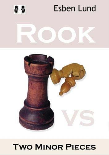 Rook vs Two Minor Pieces - Lund - Book - Chess-House