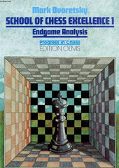 School of Chess Excellence 1 - Endgame - Dvoretsky - Book - Chess-House