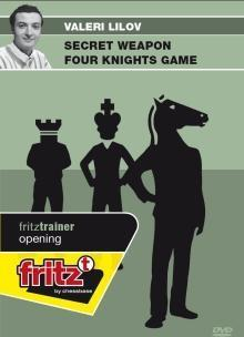 Secret Weapon Four Knights Game - Lilov - Software DVD - Chess-House