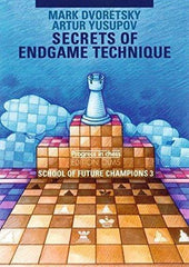 Secrets of Endgame Technique: School of Future Champions Vol. 3 - Dvoretsky - Book - Chess-House
