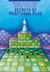 Secrets of Positional Play: School of Future Champions 4 - Dvoretsky - Book - Chess-House