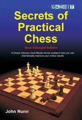 Secrets of Practical Chess, New Enlarged Edition - Nunn - Book - Chess-House