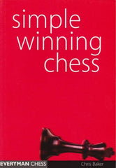 Simple Winning Chess - Baker - Book - Chess-House