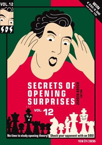 SOS - Secrets of Opening Surprises 12 - Bosch - Book - Chess-House