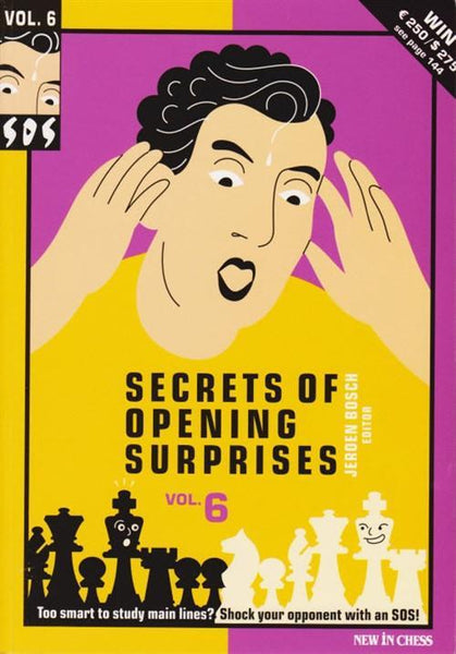 SOS Secrets of Opening Surprises 6 - Bosch - Book - Chess-House