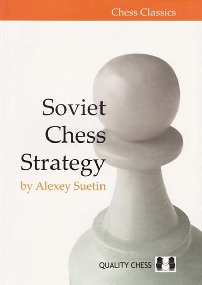 Soviet Chess Strategy - Suetin - Book - Chess-House