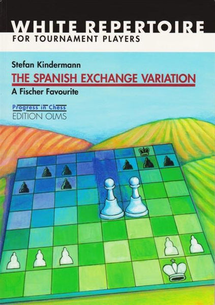Spanish Exchange Variation - Kindermann - Book - Chess-House