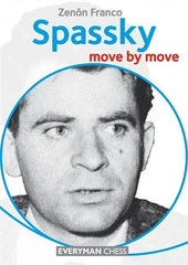 Spassky: Move by Move - Franco - Book - Chess-House