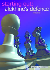 Starting Out: Alekhine's Defence - Cox - Book - Chess-House